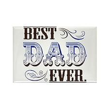Best Dad Ever Rectangle Magnet
