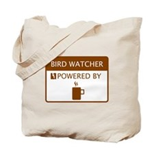 Bird Watcher Powered by Coffee Tote Bag