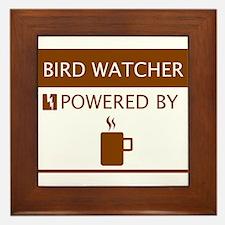 Bird Watcher Powered by Coffee Framed Tile