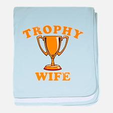 Trophy Wife 1 baby blanket