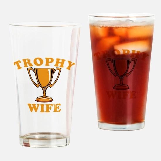 Trophy Wife 1 Drinking Glass