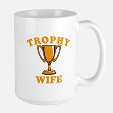 Trophy Wife 1 Mug