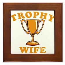 Trophy Wife 1 Framed Tile