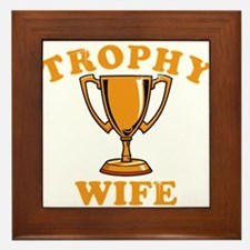 Trophy Wife 1 Framed Tile
