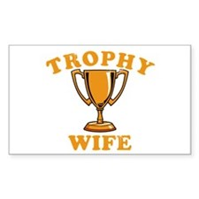 Trophy Wife 1 Decal