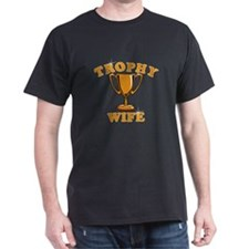 Trophy Wife 1 T-Shirt