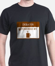 Debater Powered by Coffee T-Shirt
