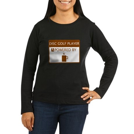 Disc Golf Player Powered by Coffee Women's Long Sl