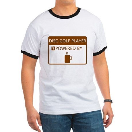 Disc Golf Player Powered by Coffee Ringer T