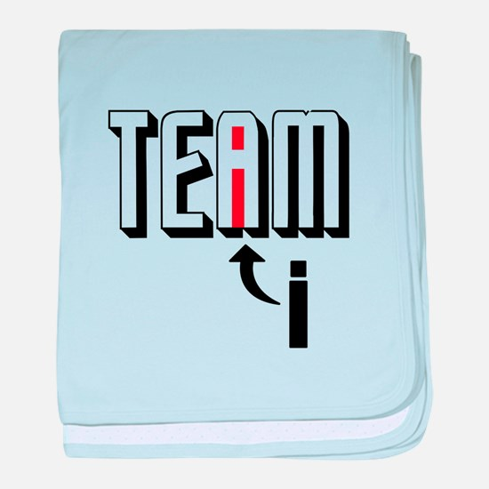 I In Team baby blanket