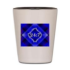 Praise Him Twenty-Four Seven Shot Glass