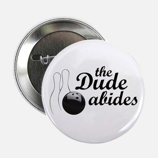 "The Dude Abides 2.25"" Button"