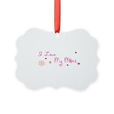 I Love My Mimi Ornament