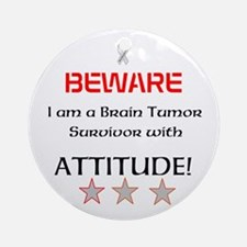 Brain Tumor Survivor with Attitude Ornament (Round