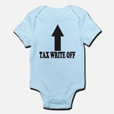 Tax write off Shirt Infant Bodysuit