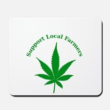 Support Local Farmers Mousepad