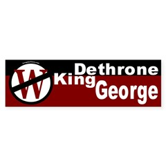 Dethrone King George Bumper Bumper Sticker