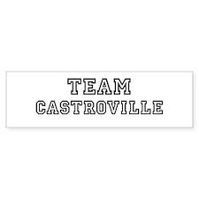 Team Castroville Bumper Bumper Sticker