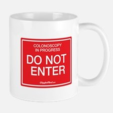 Colonoscopy Do Not Enter Mugs