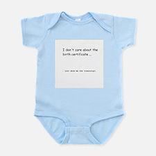 Just Show Me the Transcript Infant Bodysuit