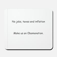 Inflation Obamanation Mousepad