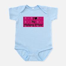 I Love My Skinny Fiber Infant Bodysuit