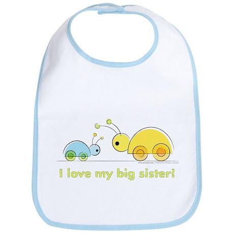 """""""I Love My Big Sister"""" Bib"""