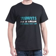 Trumpets Are Awesome T-Shirt