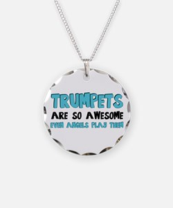 Trumpets Are Awesome Necklace