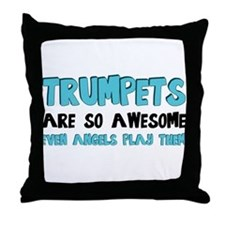 Trumpets Are Awesome Throw Pillow