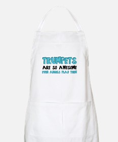 Trumpets Are Awesome Apron