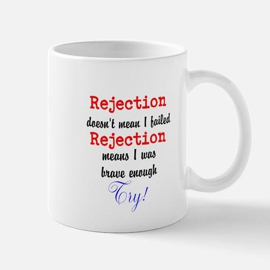 Brave Rejection! Mug