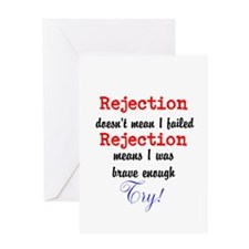 Brave Rejection! Greeting Card