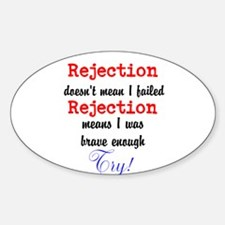 Brave Rejection! Decal