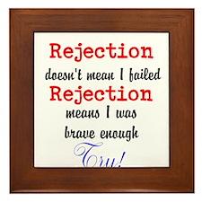 Brave Rejection! Framed Tile