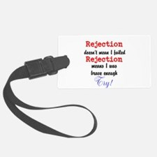 Brave Rejection! Luggage Tag