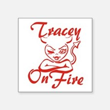 """Tracey On Fire Square Sticker 3"""" x 3"""""""