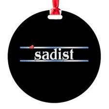 Sadist Ornament
