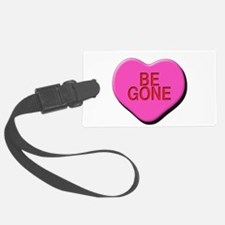 Be Gone Luggage Tag
