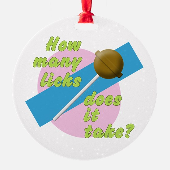 How Many Licks Ornament