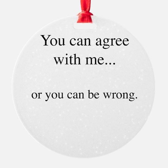 Agree Ornament