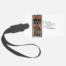 Equal Means Equal Luggage Tag