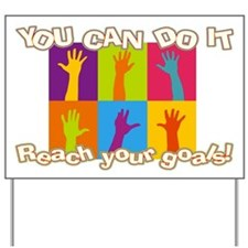 Back to School You Can do It! Yard Sign