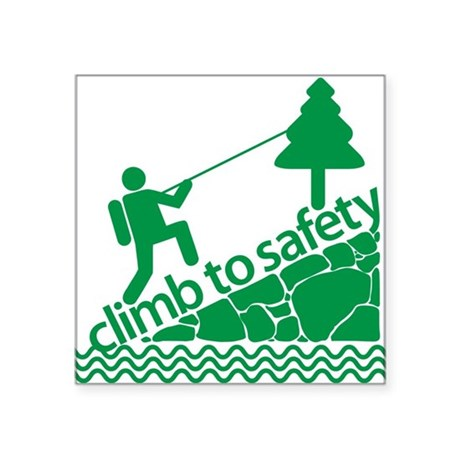 "Don't Panic, Climb to Safety Square Sticker 3"" x 3"