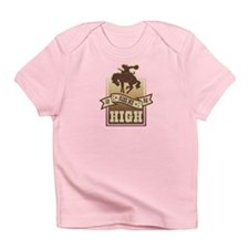 Ride Me High Infant T-Shirt