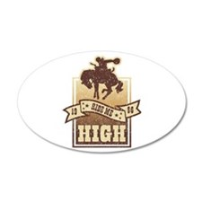 Ride Me High Wall Decal