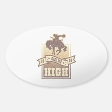 Ride Me High Sticker (Oval)