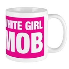 White Girl Mob Mug