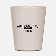 Property of wife.png Shot Glass