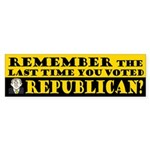 The Last Time You Voted Republican Sticker (Bumper